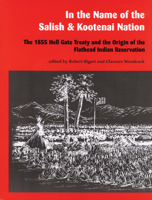 In the Name of the Salish and Kootenai Nation