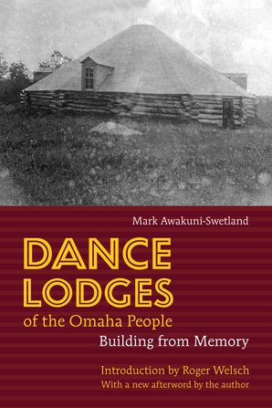 Dance Lodges of the Omaha People