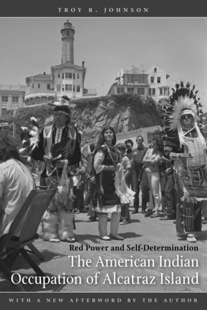 The American Indian Occupation of Alcatraz Island