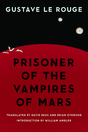 Prisoner of the Vampires of Mars