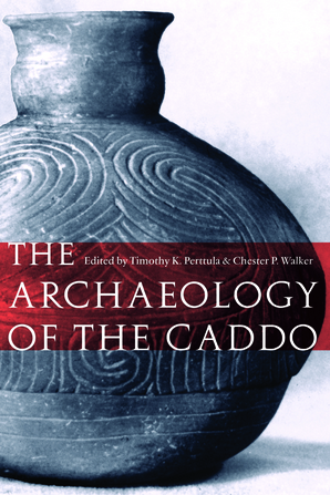 The Archaeology of the Caddo