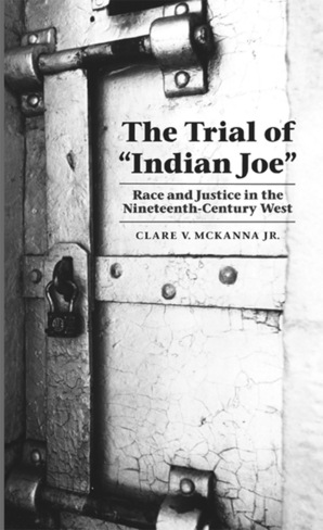 "The Trial of ""Indian Joe"""