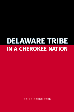 Delaware Tribe in a Cherokee Nation