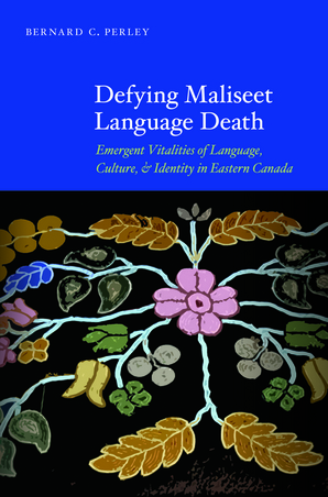 Defying Maliseet Language Death