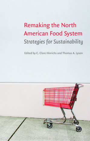 Remaking the North American Food System