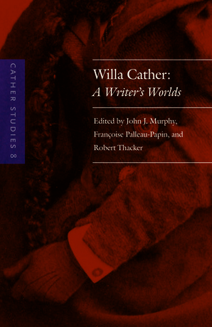 Cather Studies, Volume 8