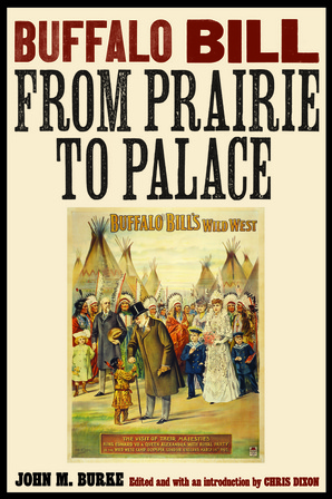 Buffalo Bill from Prairie to Palace