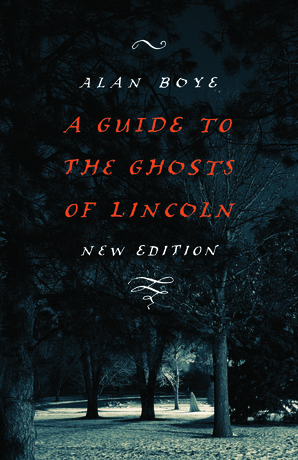 A Guide to the Ghosts of Lincoln