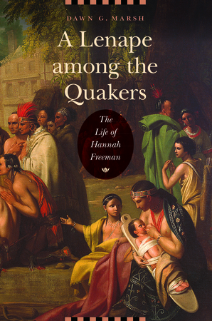 A Lenape among the Quakers