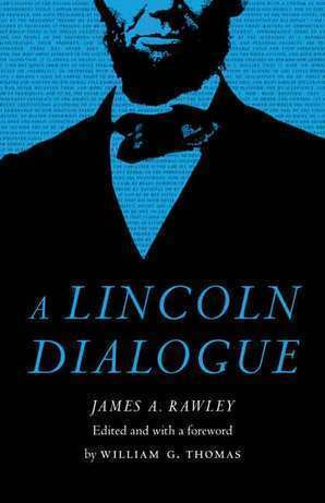 A Lincoln Dialogue