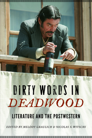 Dirty Words in Deadwood