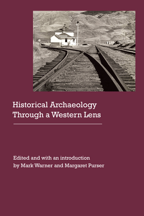 Historical Archaeology Through a Western Lens