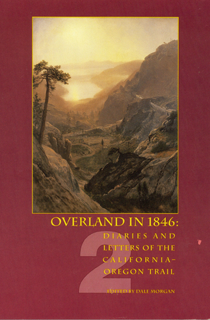 Overland in 1846, Volume 2