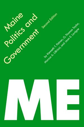 Maine Politics and Government, Second Edition