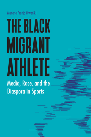 The Black Migrant Athlete