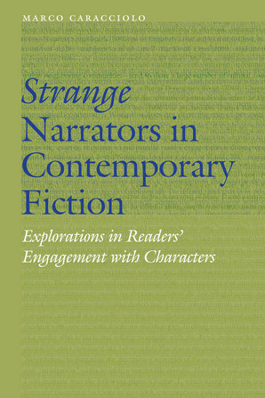 Strange Narrators in Contemporary Fiction