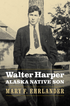 Walter Harper, Alaska Native Son