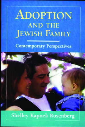Adoption and the Jewish Family