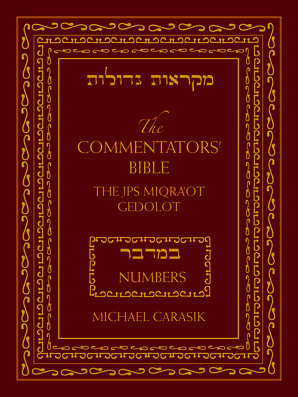 The Commentators' Bible: Numbers