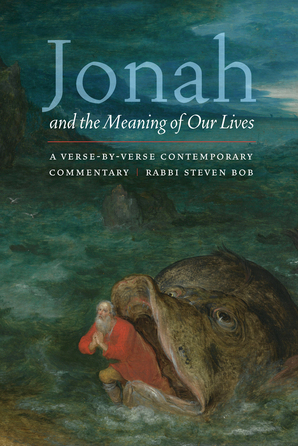 Jonah and the Meaning of Our Lives