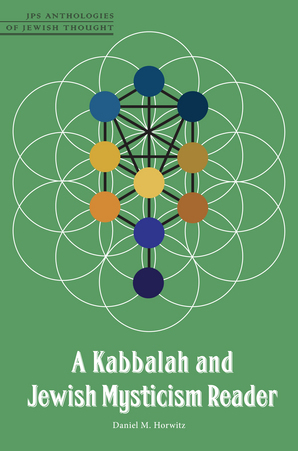 A Kabbalah and Jewish Mysticism Reader