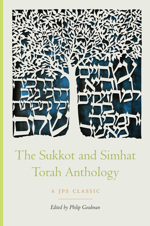 The Sukkot and Simhat Torah Anthology