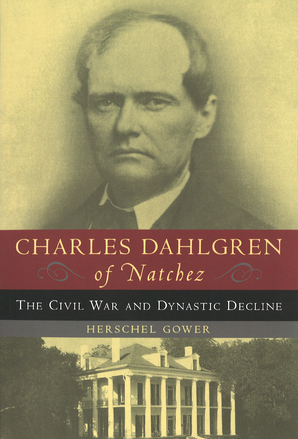 Charles Dahlgren of  Natchez