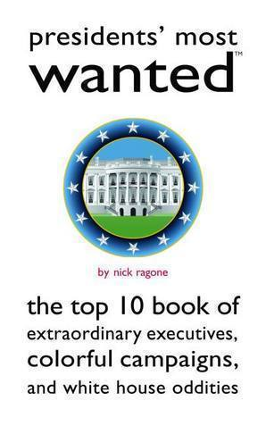 Presidents' Most Wanted