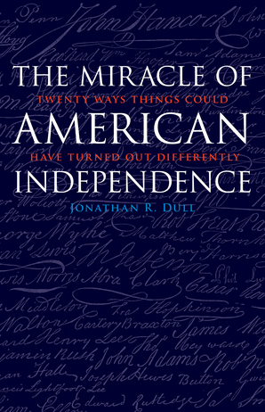 The Miracle of American Independence